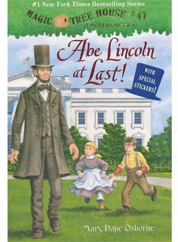 Magic Tree House #47: Abe Lincoln at Last!神奇树屋47:林肯ISBN9780375867972