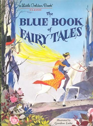The Blue Book of Fairy Tales (Little Golden Book)蓝色童话(金色童书)ISBN9780449809969