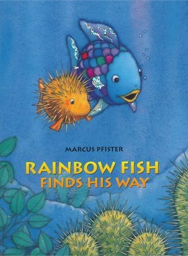 Rainbow Fish Finds His Way 彩虹鱼系列:彩虹鱼迷路了