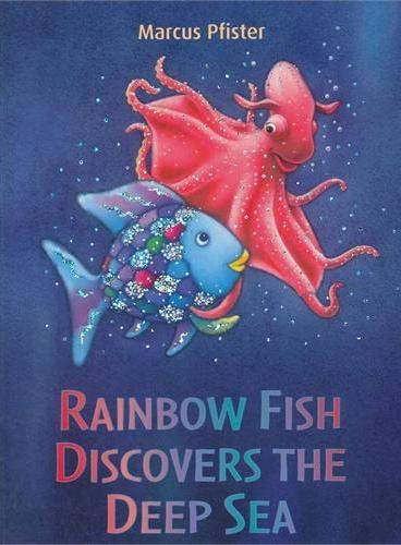 Rainbow Fish Discovers the Deep Sea 彩虹鱼系列:深海大冒险