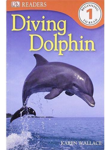 Diving Dolphin (DK Readers Level 1) DK科普分级读物,1级 ISBN9781405363198