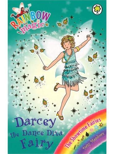 Rainbow Magic: The Showtime Fairies 102: Darcey the Dance Diva Fairy 彩虹仙子#102:表演仙子9781408312896