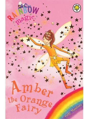Rainbow Magic: The Rainbow Fairies 2: Amber the Orange Fairy彩虹仙子#2橘色仙子ISBN9781843620174