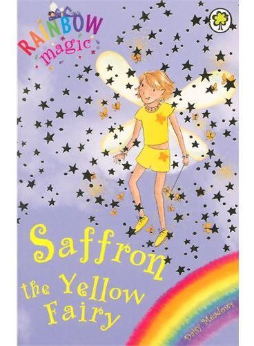 Rainbow Magic: The Rainbow Fairies 3: Saffron the Yellow Fairy彩虹仙子#3黄色仙子ISBN9781843620181