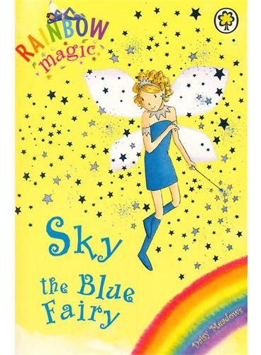 Rainbow Magic: The Rainbow Fairies 5: Sky the Blue Fairy彩虹仙子#5蓝色仙子ISBN9781843620204