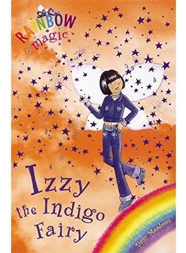 Rainbow Magic: The Rainbow Fairies 6: Izzy the Indigo Fairy彩虹仙子#6 靛蓝仙子ISBN9781843620211