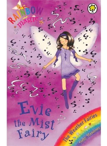 Rainbow Magic: The Weather Fairies: 12: Evie The Mist Fairy彩虹仙子#12雾仙子ISBN9781843626367