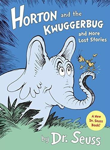 Horton and the Kwuggerbug and more Lost Stories霍顿听见了呼呼的声音及其他故事ISBN9780385382984