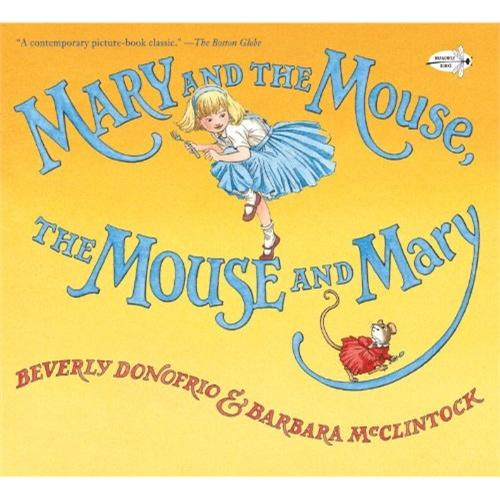 Mary and the Mouse, The Mouse and Mary(Dragonfly Books)玛丽和老鼠,老鼠和玛丽ISBN9780385388726
