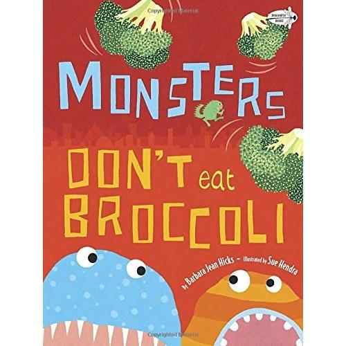 Monsters Don't Eat Broccoli(Dragonfly Books)怪物不吃花椰菜ISBN9780385755214
