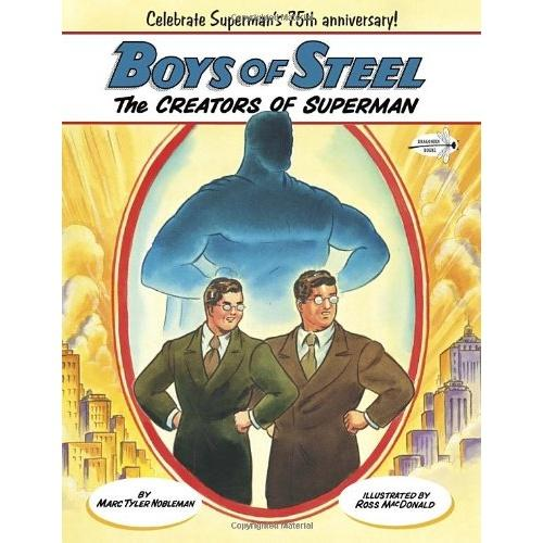 Boys of Steel: The Creators of Superman(Dragonfly Books)钢铁男孩ISBN9780449810637
