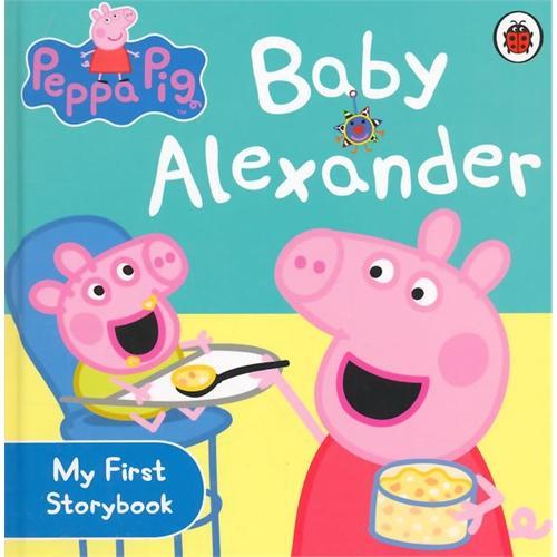 Peppa Pig:Baby Alexander [Boardbook]小猪佩奇卡板故事书:小宝宝ISBN9780723271789