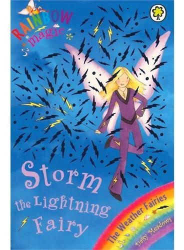 Rainbow Magic: The Weather Fairies: 13: Storm The Lightning Fairy彩虹仙子#13闪电仙子ISBN9781843626374