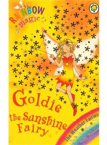 Rainbow Magic: The Weather Fairies: 11: Goldie The Sunshine Fairy彩虹仙子#11阳光仙子ISBN9781843626411
