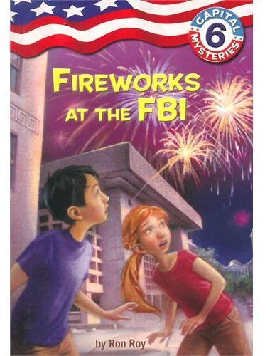 Capital Mysteries #6: Fireworks at the FBI联邦调查局的烟花