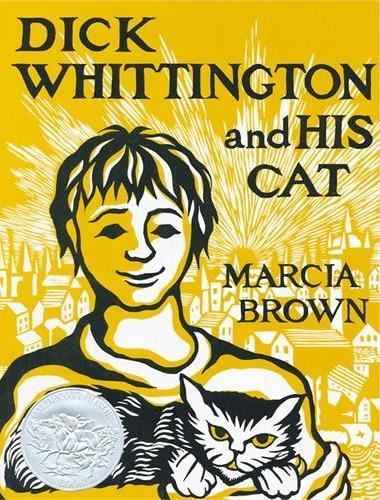 Dick Whittington and His Cat [Caldecott Honor, Hardcover] 迪克·惠廷顿和他的猫 (荣获凯迪克银奖,精装)ISBN9780684189987