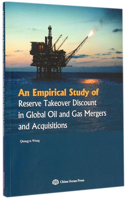 An Empirical Study of Reserve Takeover Discount in Global Oil and Gas Mergers and Acquisitions