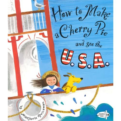 How to Make a Cherry Pie and See the U.S.A.(Dragonfly Books)做樱桃馅饼,看美国ISBN9780385752930