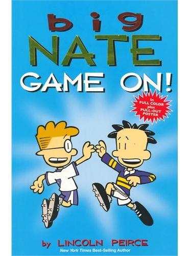 "Big Nate:Game On!Big Nate Out Loud ""我们班有个捣蛋王""系列:开玩儿吧!ISBN9781449427771"
