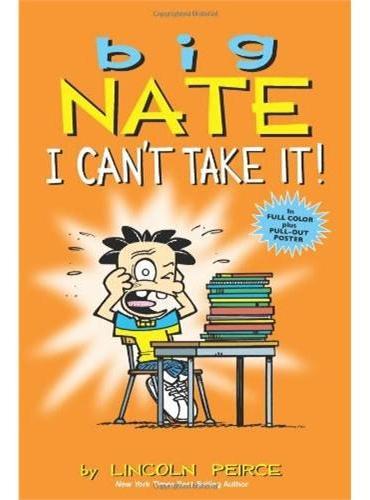 "Big Nate:I Can't Take It!""我们班有个捣蛋王""系列:我可不要它!ISBN9781449429379"