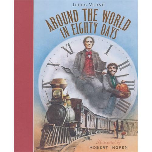 Around the World in Eighty Days (Robert Inpgen Classics)名著名绘版《环球旅行80天》(罗伯特-英潘插图,精装)ISBN9781848776203