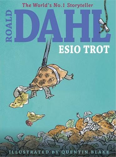 Esio Trot (by Roald Dahl) 小乌龟是怎样长大的(彩图版)