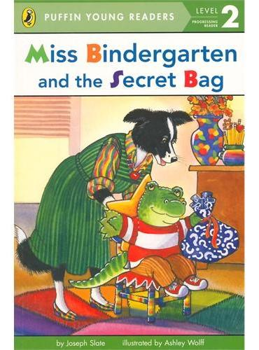 Miss Bindergarten and the Secret Bag(Puffin Young Reader, Level 2)宾得小姐和神秘口袋ISBN9780448481173