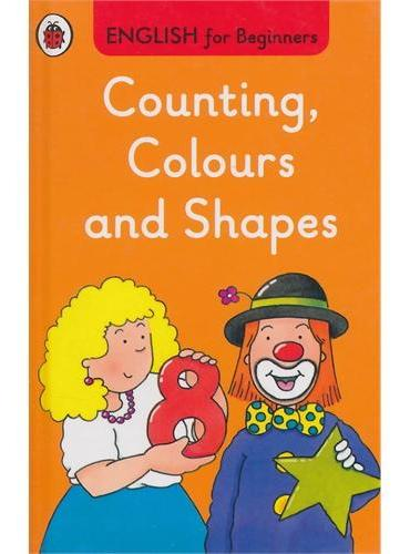 English for Beginners:Counting, Colours and Shapes数数、颜色和形状ISBN9780723294269