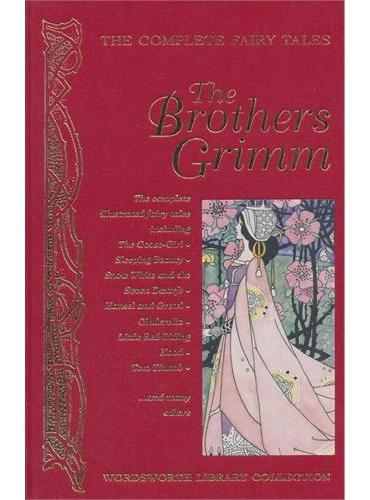 Complete Fairy Tales of The Brothers Grimm(Wordsworth Library Collection)格林童话全集ISBN9781840221749