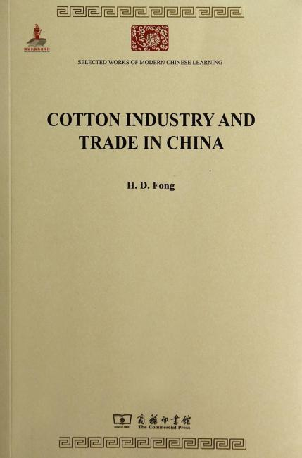Cotton Industry and Trade in China(中国之棉纺织业)
