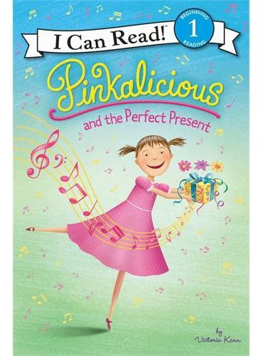 Pinkalicious and the Perfect Present (I Can Read Level 1)粉红女孩的精彩礼物ISBN9780062187888