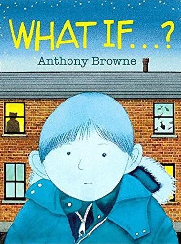 What If?如果……(《我爸爸》、《我妈妈》同一作者最新作品)ISBN9780552565196