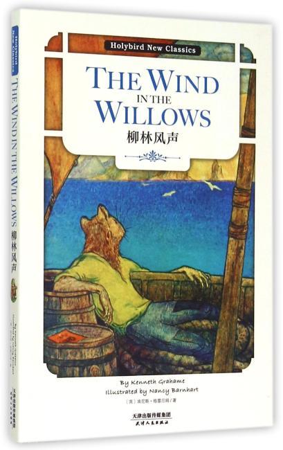 柳林风声:THE WIND IN THE WILLOWS(英文原版,随书附赠配套朗读CD光盘)