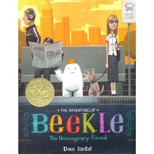 The Adventures of Beekle: The Unimaginary Friend 毕克勒的冒险旅程(2015年凯迪克金奖,精装)ISBN9780316199988