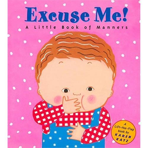 Excuse Me! (by Karen Katz) 请原谅!ISBN9780448425856