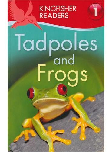 Kingfisher Readers Level 1: Tadpoles and Frogs蟾蜍和青蛙ISBN9780753470879
