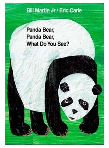 Panda Bear, Panda Bear, What Do You See?[Hardcover] 熊猫、熊猫,你看见什么(精装)ISBN9780805017588