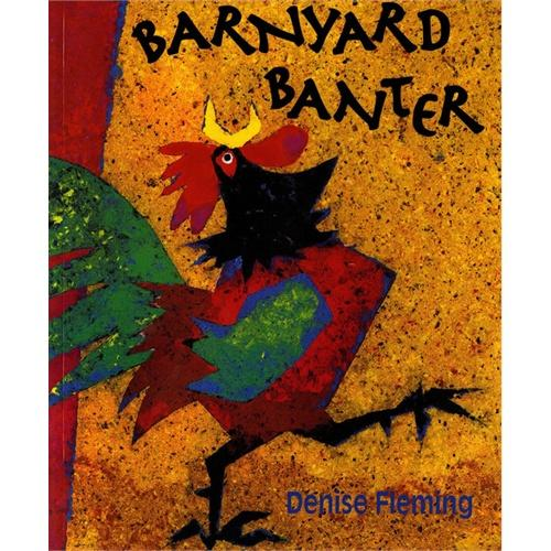 Barnyard Banter (by Denise Fleming)鹅哪儿去了(凯迪克奖获奖作者作品,平装)ISBN9780805055818