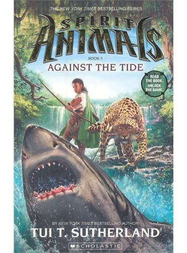 Spirit Animals Book Five: Against the Tide 灵兽#5:逆浪而行