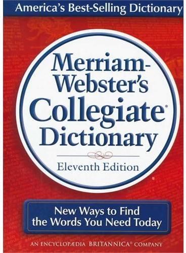 M-W's Collegiate Dict 11th Ed Indexed Merriam Webster's 韦氏词典之美国高校用词典