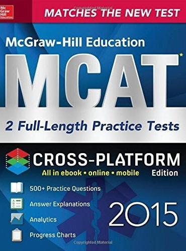 MCGRAW-HILL EDUCATION MCAT 3. TWO PRACTI
