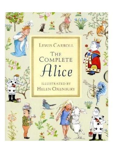 The complete Alice (Alice in Wonderland and Alice Though the Looking Glass)《爱丽丝漫游奇境》、《爱丽丝镜中奇遇》精装合辑ISBN9781406319699
