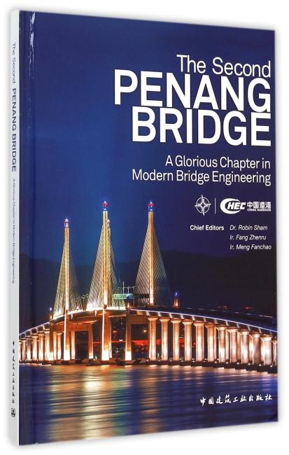 The second PENANG BRIDGE:A Glorious Chapter in Modern Bridge Engineering