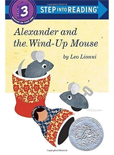 Alexander and the Wind-Up Mouse (Step Into Reading, Step 3)亚历山大和发条老鼠(凯迪克银奖作品)