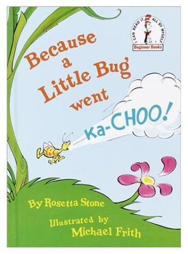 Because a Little Bug Went Ka-Choo [Hardcover]苏斯博士:因为小虫子打喷嚏