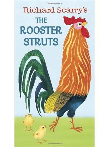 Richard Scarry's the Rooster Struts斯凯瑞:趾高气昂的大公鸡