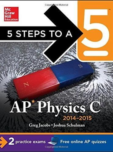 5 STEPS TO A 5 AP PHYSICS C, 2014-2015 E