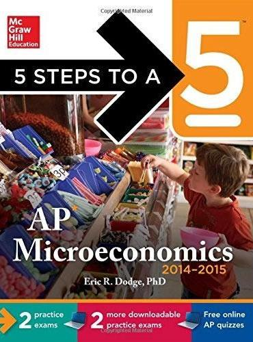 5 STEPS TO A 5 AP MICROECONOMICS WITH CD
