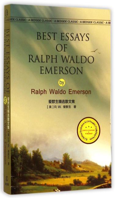 爱默生精选散文 Best Essays of Ralph Waldo Emerson  R.W.爱默生著 最经典英语文库