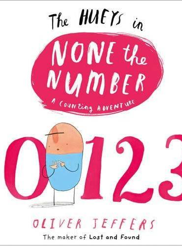 The Hueys:None the Number(by Oliver Jeffers)一个数字都不是ISBN9780007420704
